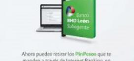 Nueva transaccion – BHD Leon habilita entrega de efectivo de Pin Pesos a traves de los Subagente bancarios.